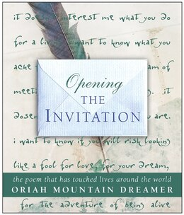 Book Opening The Invitation: The Poem That Has Touched Lives Around the World by Oriah Mountain Oriah