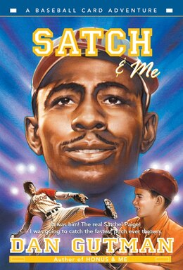 Book Satch & Me by Dan Gutman