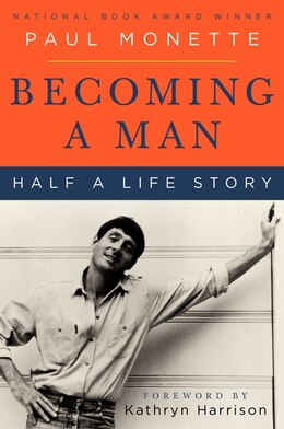 Book Becoming A Man: Half a Life Story by Paul Monette