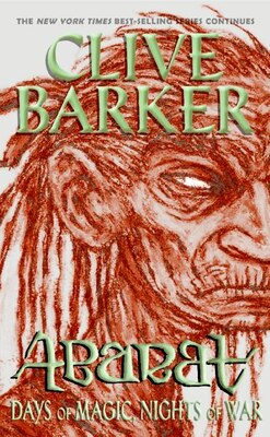 Book Abarat: Days Of Magic, Nights Of War: Days Of Magic Nights Of War (Rack) by Clive Barker
