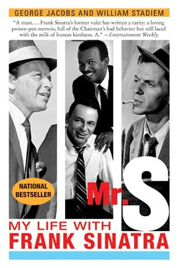 Book Mr. S: My Life with Frank Sinatra by George Jacobs