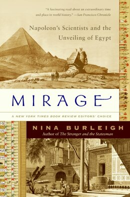 Book Mirage: Napoleon's Scientists and the Unveiling of Egypt by Nina Burleigh