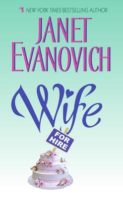 Book Wife For Hire by Janet Evanovich