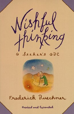 Book Wishful Thinking: A Theological Abc by Frederick Buechner