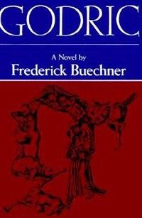Book Godric: A Novel by Frederick Buechner