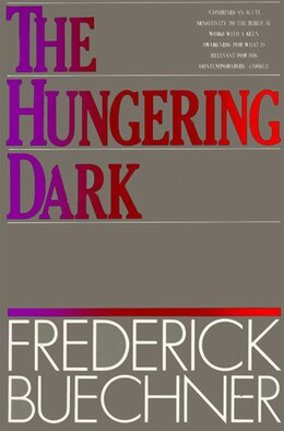 Book The Hungering Dark by Frederick Buechner