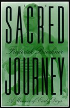 The Sacred Journey: A Memoir Of Early Days