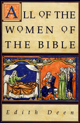 Book All Of The Women Of The Bible by Edith Deen