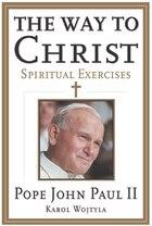 The Way To Christ: Spiritual Exercises