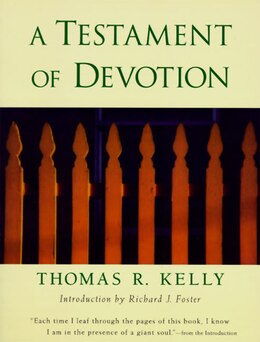 Book A Testament Of Devotion by Thomas R. Kelly