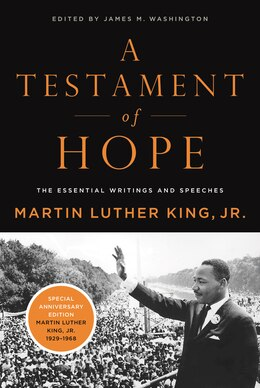 Book A Testament Of Hope: The Essential Writings and Speeches of Martin Luther King, Jr. by Martin  Luther, Jr. King