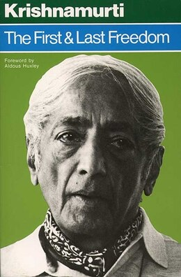Book The First And Last Freedom by Jiddu Krishnamurti