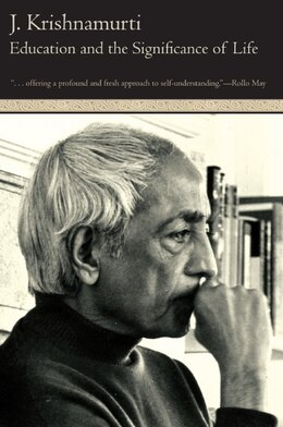 Book Education And The Significance Of Life by Jiddu Krishnamurti