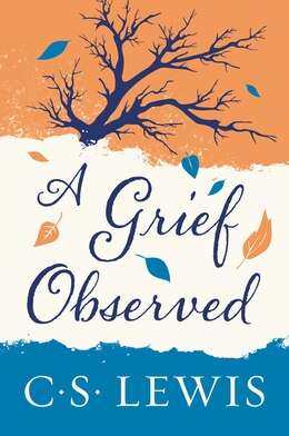 Book Grief Observed by C. S. Lewis