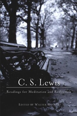 Book C. S. Lewis: Readings For Meditation And Reflection by C. S. Lewis