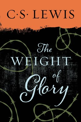 Book The Weight of Glory by C. S. Lewis