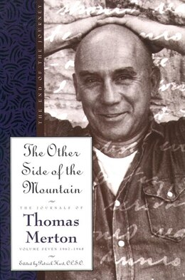 Book The Other Side Of The Mountain: The End Of The Journey by Thomas Merton