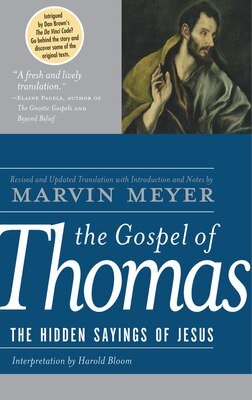 Book The Gospel Of Thomas: The Hidden Sayings of Jesus by Marvin W. Meyer