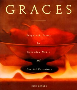 Book GRACES: Prayers For Everyday Meals And Special Occasions by June Cotner