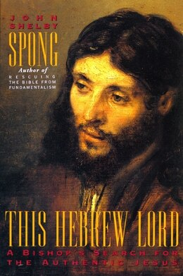 Book This Hebrew Lord by John Shelby Spong