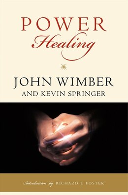 Book Power Healing by John Wimber