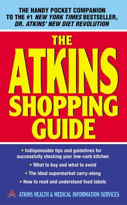 Book The Atkins Shopping Guide by Health Atkins Health & Medical Information Serv