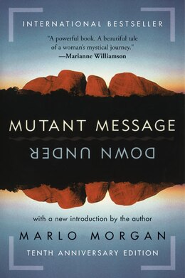 Book Mutant Message Down Under by Marlo Morgan