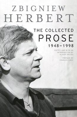 Book The Collected Prose: 1948-1998 by Zbigniew Herbert