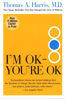 Book I'm Ok--you're Ok by Thomas Harris