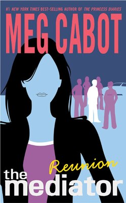 Book The Mediator #3: Reunion: Reunion by Meg Cabot