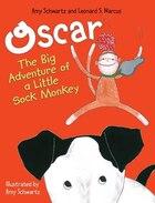 Oscar: The Big Adventure Of A Little Sock Monkey