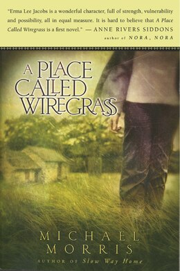 Book A Place Called Wiregrass by Michael Morris