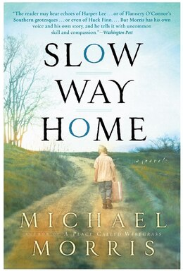 Book Slow Way Home by Michael Morris
