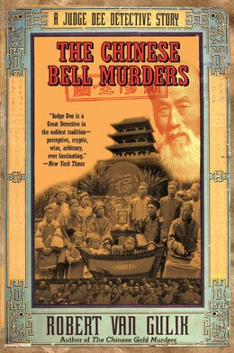 Book The Chinese Bell Murders: A Judge Dee Detective Story by Robert van Gulik