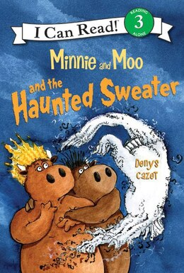 Book Minnie And Moo And The Haunted Sweater by Denys Cazet