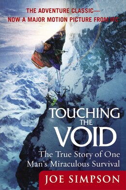 Book Touching The Void: The True Story Of One Man's Miraculous Survival by Joe Simpson