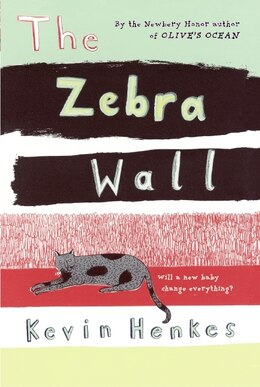 Book The Zebra Wall by Kevin Henkes