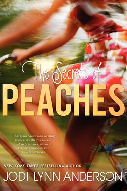 Book The Secrets Of Peaches by Jodi Lynn Anderson