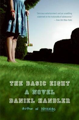 Book The Basic Eight: A Novel by Daniel Handler