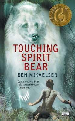 Book Touching Spirit Bear by Ben Mikaelsen