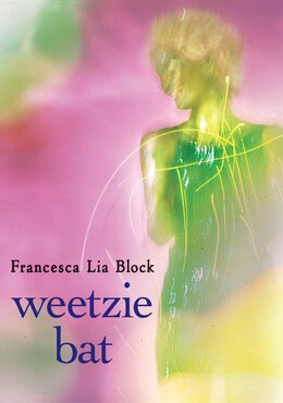 Book Weetzie Bat by Francesca Lia Block