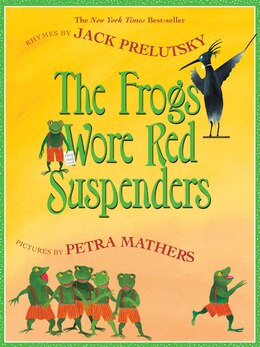 Book The Frogs Wore Red Suspenders by Jack Prelutsky