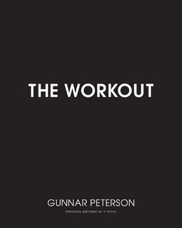 Book The Workout: Core Secrets from Hollywood's #1 Trainer by Gunnar Peterson