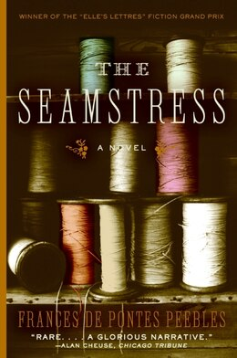 Book The Seamstress: A Novel by Frances De P Peebles