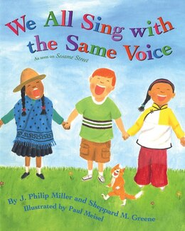 Book We All Sing with the Same Voice by J. Philip Miller