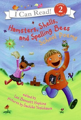 Book Hamsters, Shells, And Spelling Bees: School Poems by Lee Bennett Hopkins