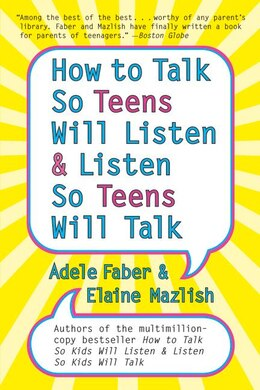 Book How To Talk So Teens Will Listen And Listen So Teens Will by Adele Faber