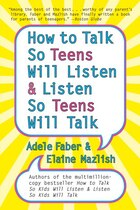 How To Talk So Teens Will Listen And Listen So Teens Will
