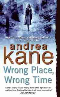 Wrong Place, Wrong Time de Andrea Kane