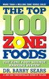 The Top 100 Zone Foods: The Zone Food Science Ranking System by Barry Sears